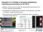 example ii 5 2 design of terminal multiplexing matching test structures for hv fets