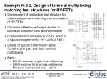 example ii 5 2 design of terminal multiplexing matching test structures for hv fets1