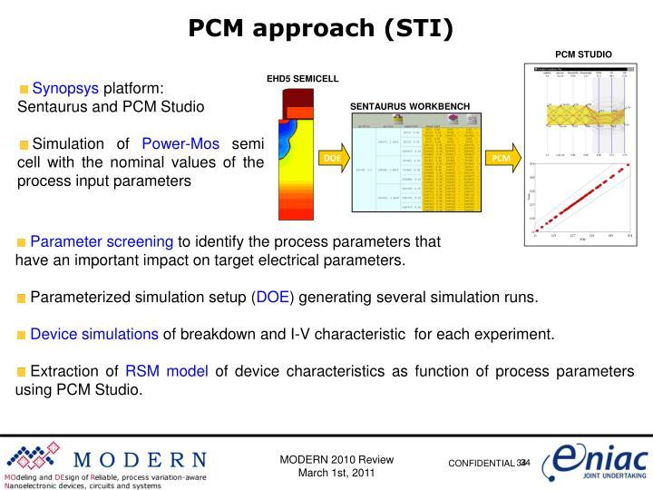 PCM approach (STI)