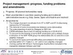 project management progress funding problems and amendments