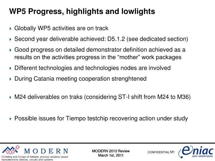 WP5 Progress, highlights and lowlights