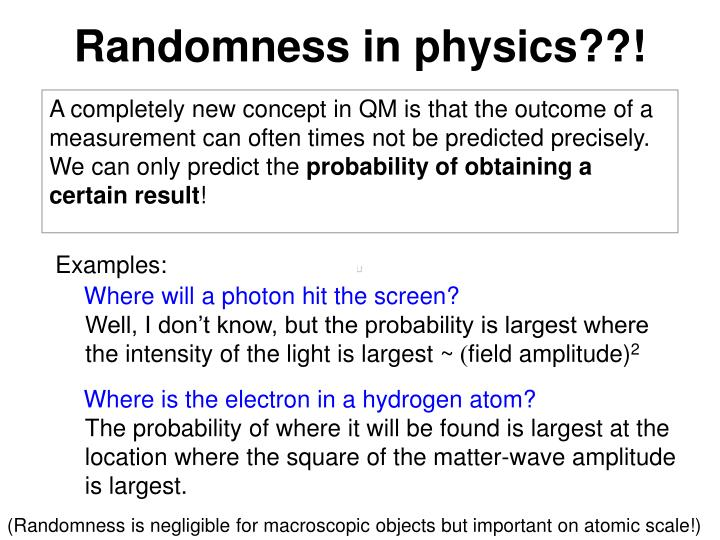 Randomness in physics??!