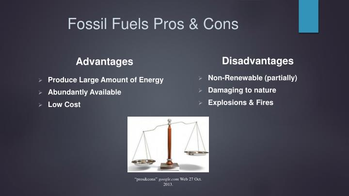 Fossil Fuels Pros & Cons