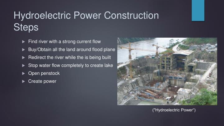 Hydroelectric Power Construction Steps