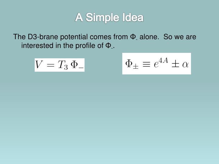 A Simple Idea