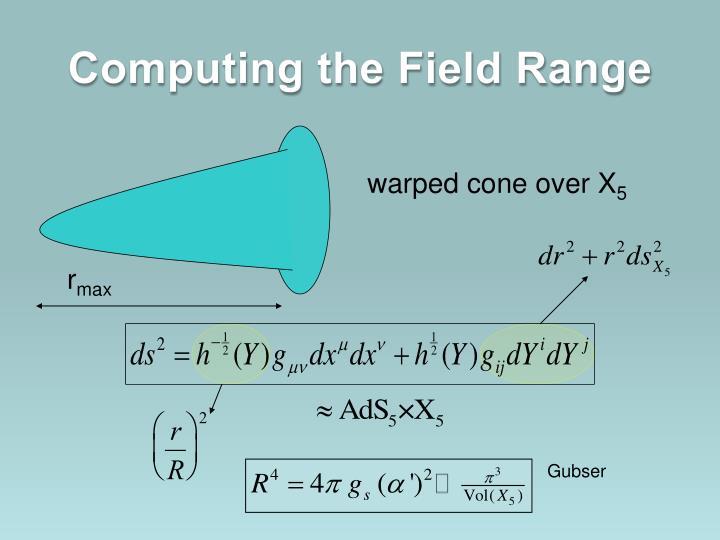Computing the Field Range