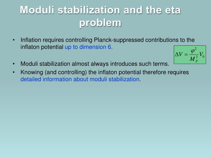 Moduli stabilization and the eta problem