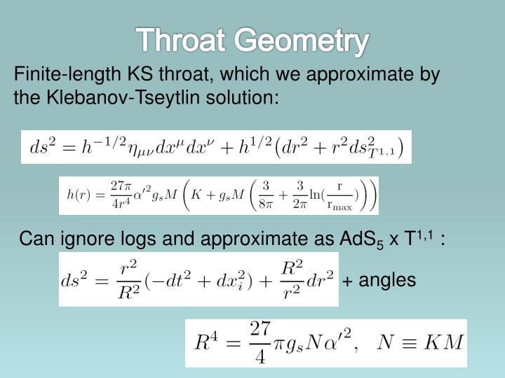 Throat Geometry