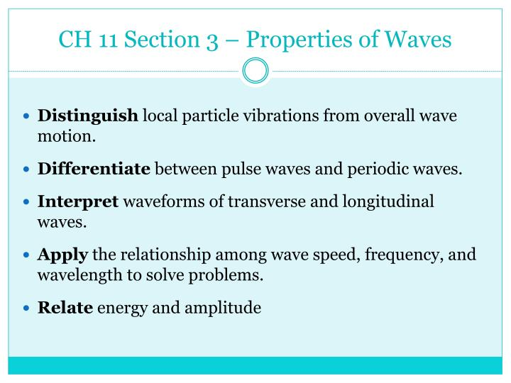 CH 11 Section 3 – Properties of Waves