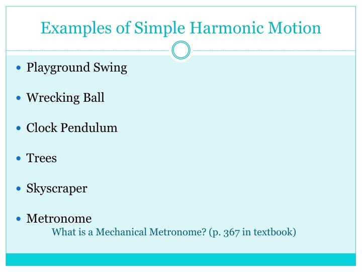 Examples of Simple Harmonic Motion
