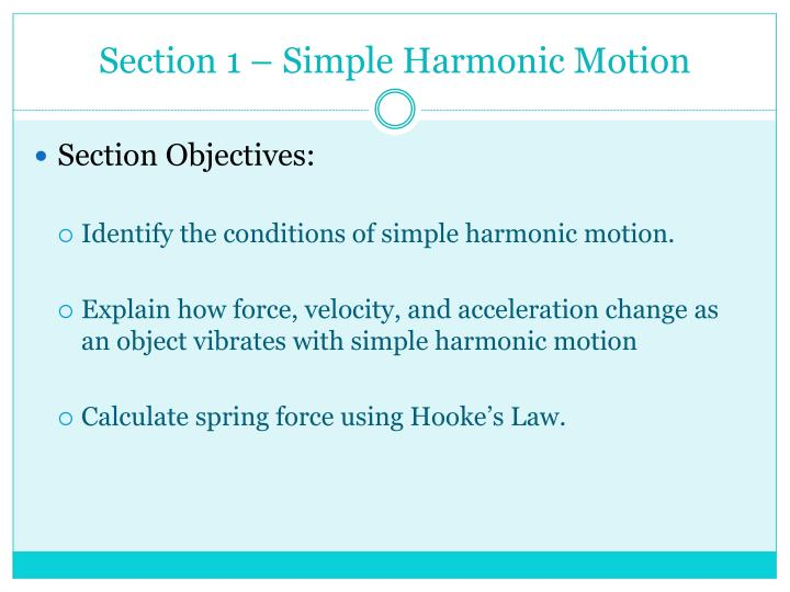 Section 1 – Simple Harmonic Motion