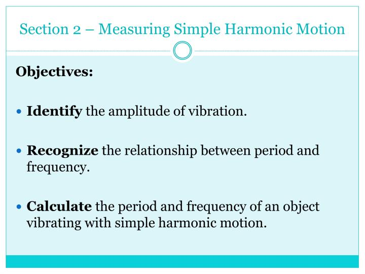 Section 2 – Measuring Simple Harmonic Motion