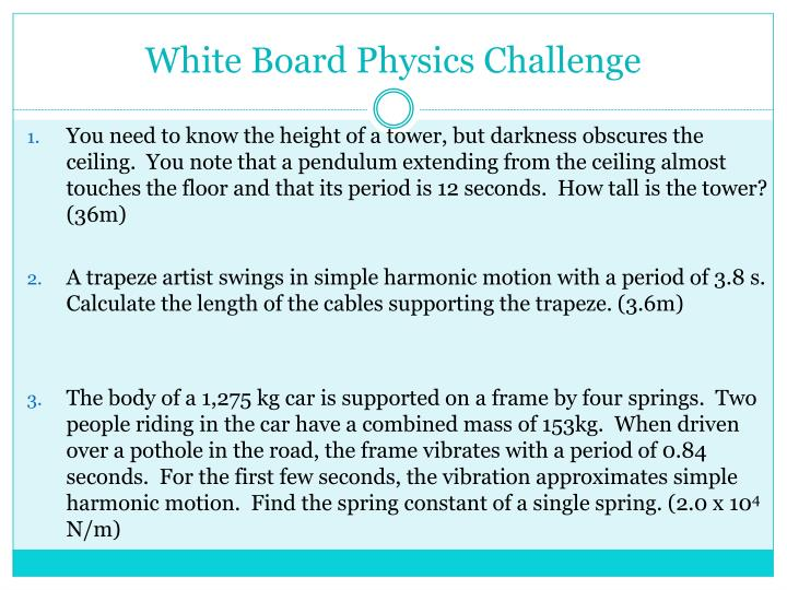 White Board Physics Challenge