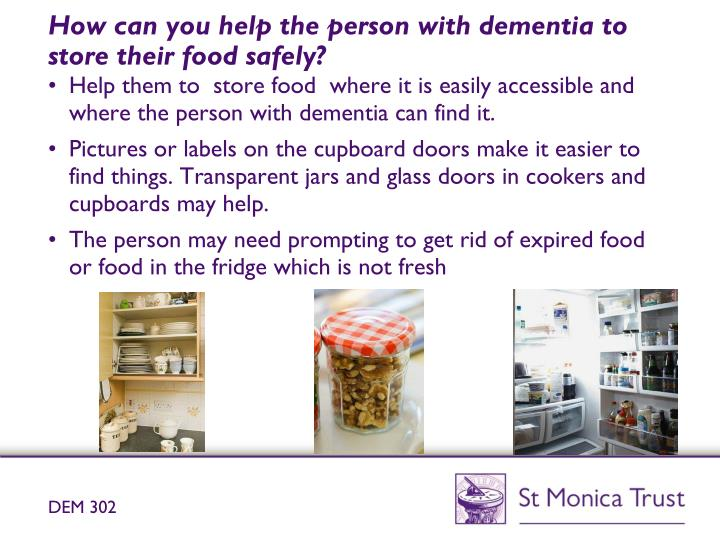 Understand and meet the nutritional requirements of an individual with dementia