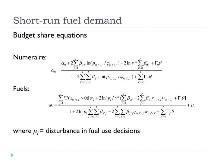 Short-run fuel demand