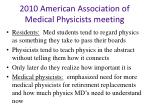 2010 american association of medical physicists meeting