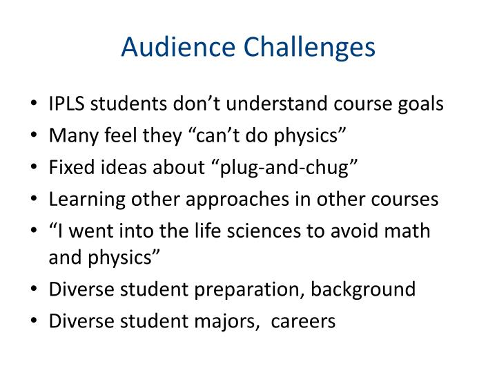 Audience Challenges