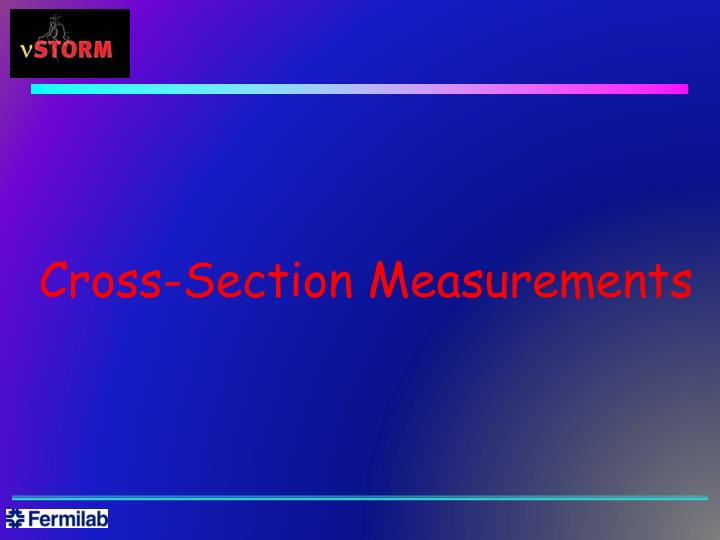Cross-Section Measurements