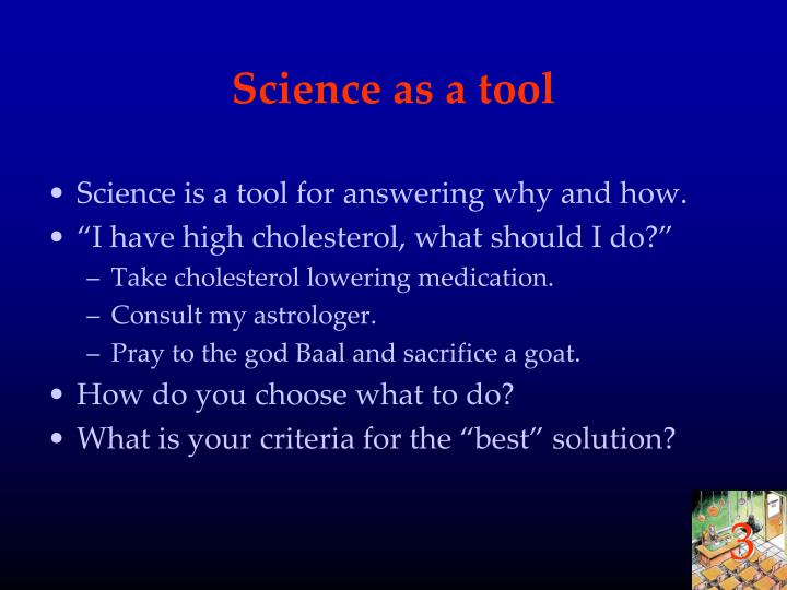 Science as a tool