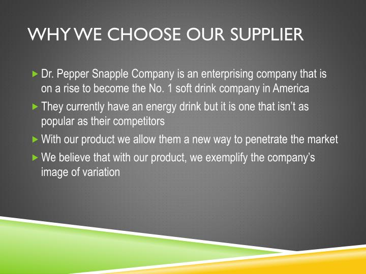 Why we choose our supplier