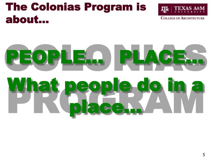The Colonias Program is