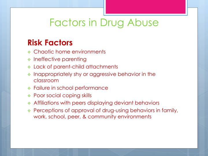 Factors in Drug Abuse