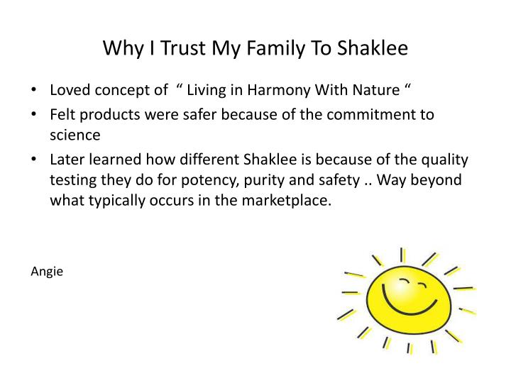 Why I Trust My Family To Shaklee