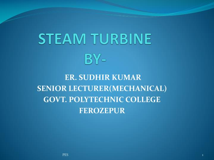 S team turbine by