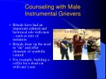 counseling with male instrumental grievers1