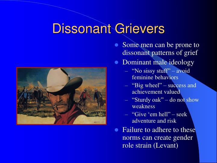 Dissonant Grievers