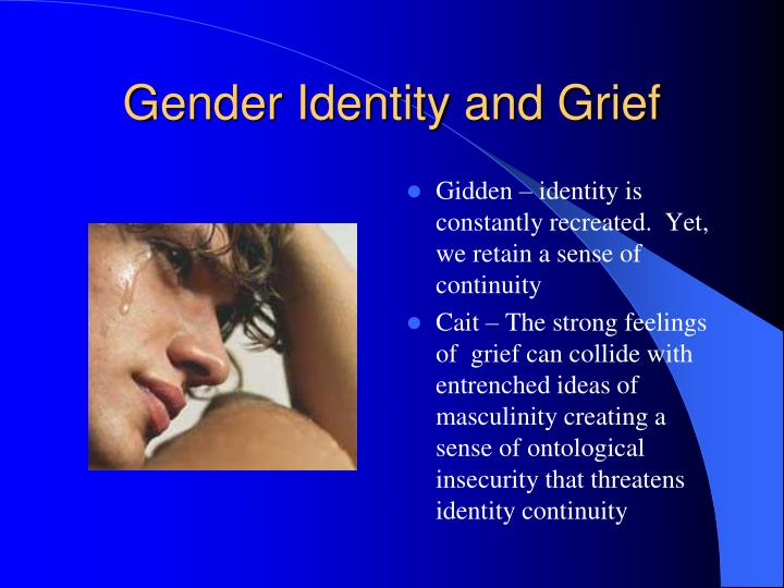 Gender Identity and Grief
