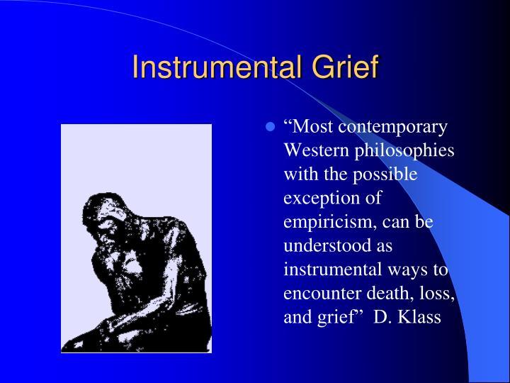 Instrumental Grief