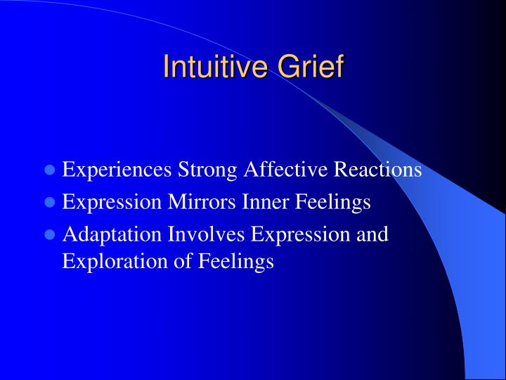 Intuitive Grief