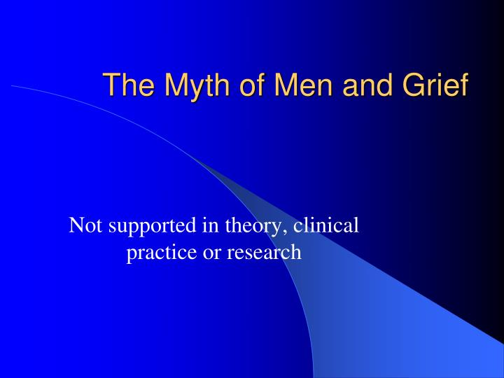 The Myth of Men and Grief