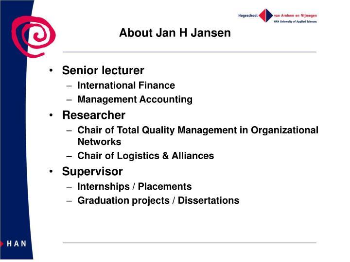 About Jan H Jansen