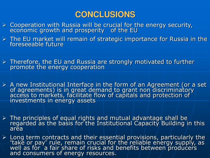 Cooperation with Russia will be crucial for the energy security, economic growth and prosperity   of the EU