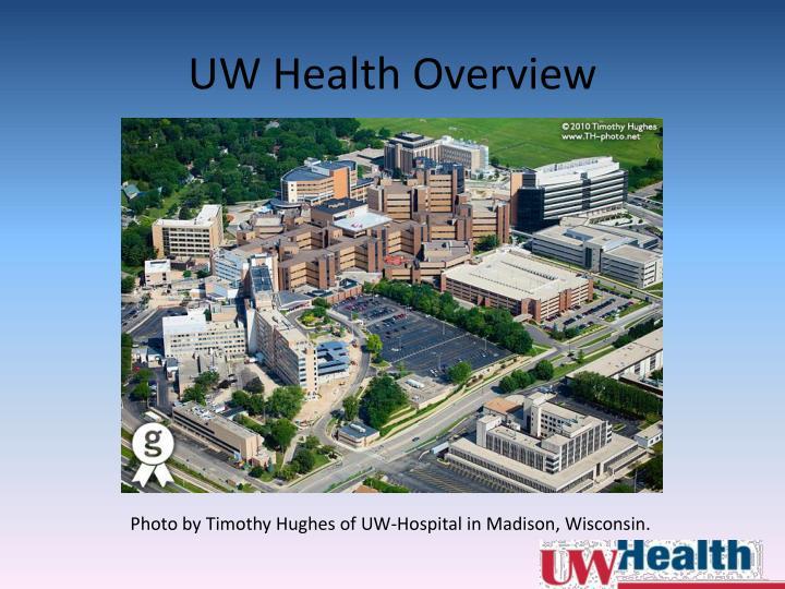 UW Health Overview