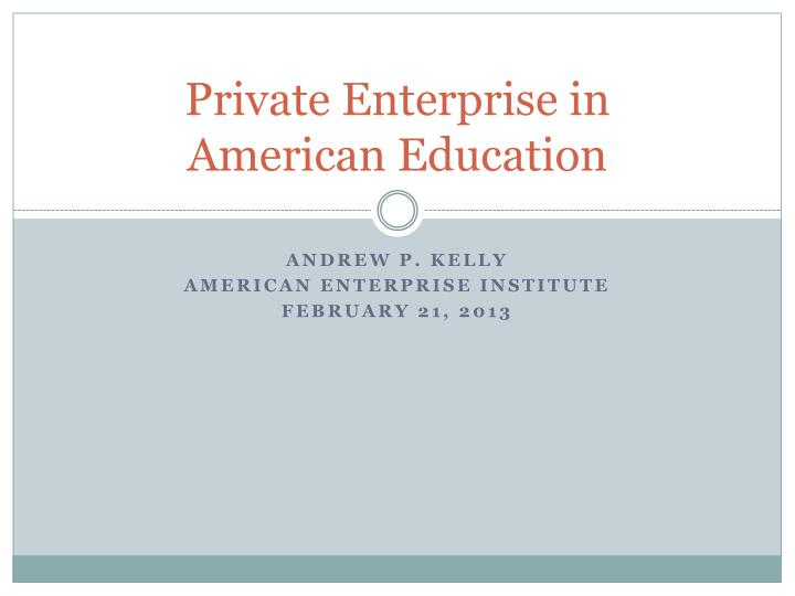 Private enterprise in american education