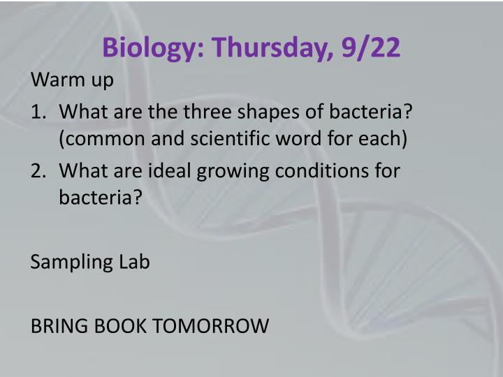Biology: Thursday, 9/22