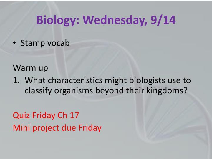 Biology: Wednesday, 9/14