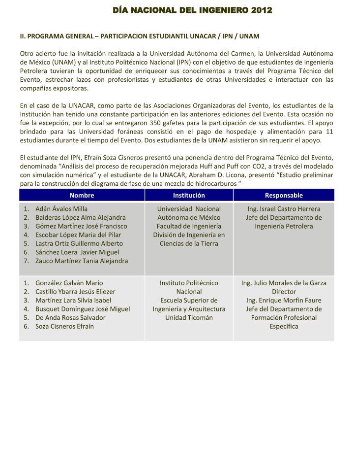 II. PROGRAMA GENERAL – PARTICIPACION ESTUDIANTIL UNACAR / IPN / UNAM