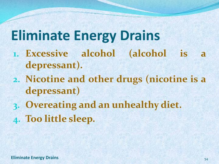 Eliminate Energy Drains