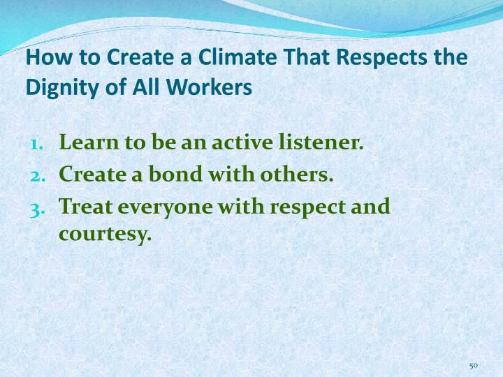 How to Create a Climate That Respects the Dignity of All Workers