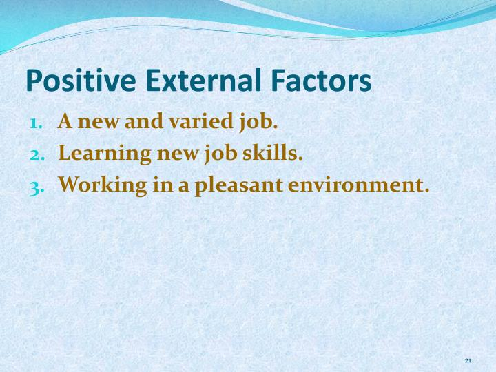 Positive External Factors