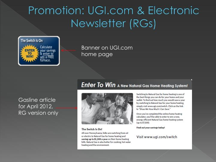 Promotion: UGI.com & Electronic Newsletter (RGs)