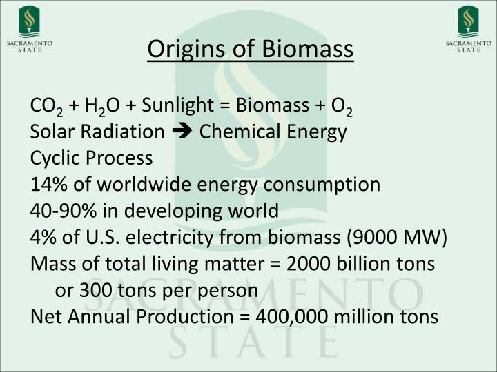 Origins of Biomass