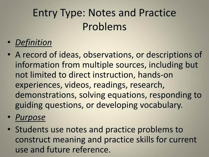 Entry Type: Notes and Practice Problems