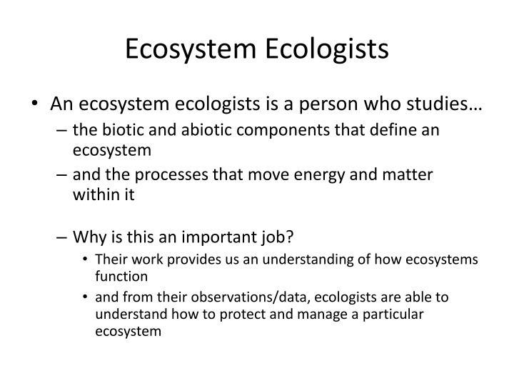 Ecosystem Ecologists