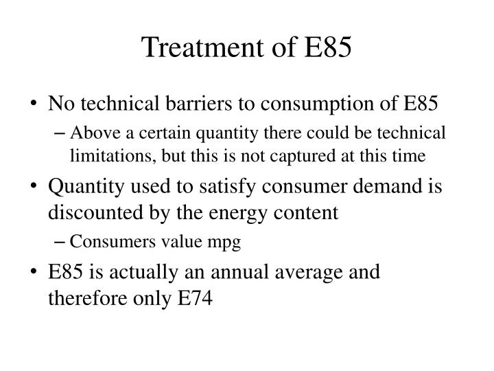 Treatment of E85