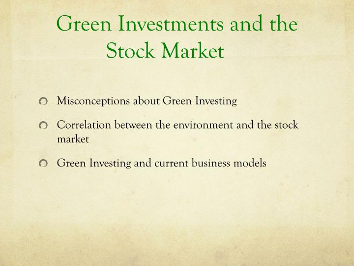 Green Investments and the Stock Market